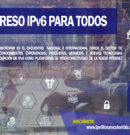 CONGRESO IPv6 PARA TODOS, 08-09-10 JUNIO 2021