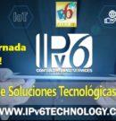 ::LANZAMIENTO DEL PRIMER CENTRO DE SOLUCIONES TECNOLÓGICAS IPv6 READY::